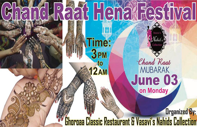 Chand Raat Hena Festival and iftar party